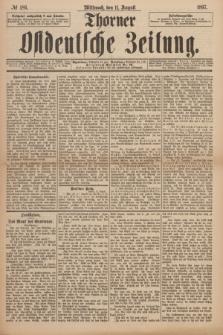 Thorner Ostdeutsche Zeitung. 1897, № 186 (11 August) + dod.