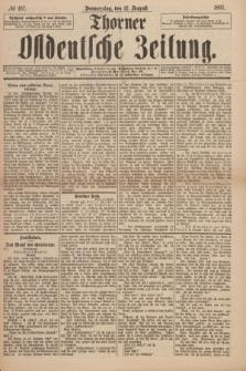 Thorner Ostdeutsche Zeitung. 1897, № 187 (12 August)