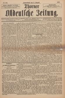 Thorner Ostdeutsche Zeitung. 1897, № 189 (14 August)