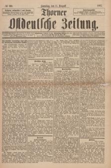Thorner Ostdeutsche Zeitung. 1897, № 190 (15 August) + dod.