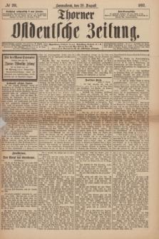 Thorner Ostdeutsche Zeitung. 1897, № 201 (28 August)