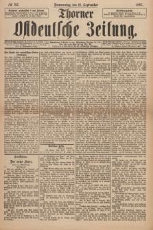 Thorner Ostdeutsche Zeitung. 1897, № 217 (16 September) + wkładka
