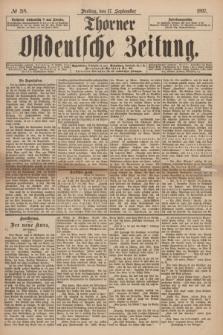 Thorner Ostdeutsche Zeitung. 1897, № 218 (17 September) + dod.