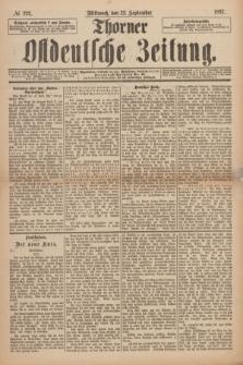 Thorner Ostdeutsche Zeitung. 1897, № 222 (22 September) + dod.