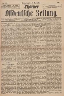 Thorner Ostdeutsche Zeitung. 1897, № 267 (13 November) + dod. + wkładka