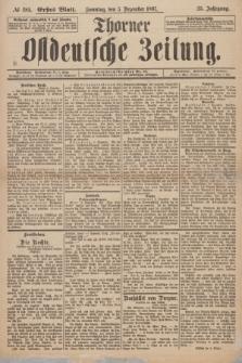 Thorner Ostdeutsche Zeitung. Jg. 25, № 285 (5 Dezember 1897) - Erstes Blatt