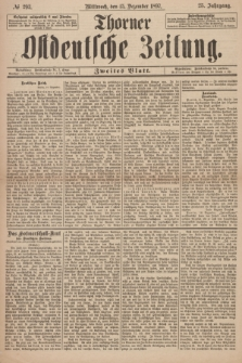 Thorner Ostdeutsche Zeitung. Jg. 25, № 293 (15 Dezember 1897) - Zweites Blatt