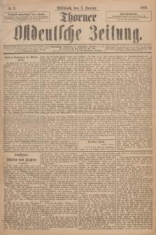 Thorner Ostdeutsche Zeitung. 1893, № 3 (4 Januar)