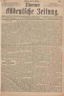 Thorner Ostdeutsche Zeitung. 1893, № 5 (6 Januar)