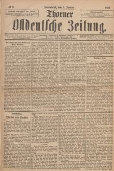 Thorner Ostdeutsche Zeitung. 1893, № 6 (7 Januar)