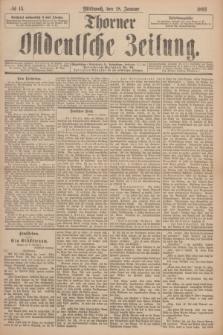 Thorner Ostdeutsche Zeitung. 1893, № 15 (18 Januar)
