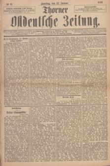 Thorner Ostdeutsche Zeitung. 1893, № 19 (22 Januar)