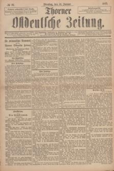 Thorner Ostdeutsche Zeitung. 1893, № 26 (31 Januar)