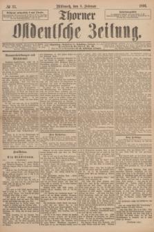 Thorner Ostdeutsche Zeitung. 1893, № 33 (8 Februar)