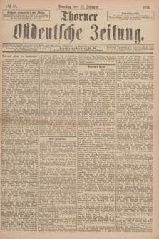 Thorner Ostdeutsche Zeitung. 1893, № 38 (14 Februar)