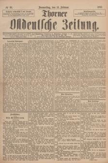 Thorner Ostdeutsche Zeitung. 1893, № 40 (16 Februar)