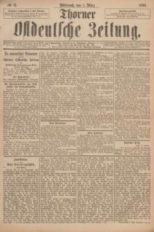 Thorner Ostdeutsche Zeitung. 1893, № 51 (1 März)
