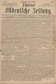 Thorner Ostdeutsche Zeitung. 1893, № 52 (2 März)