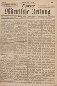 Thorner Ostdeutsche Zeitung. 1893, № 53 (3 März)