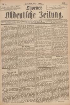 Thorner Ostdeutsche Zeitung. 1893, № 54 (4 März)