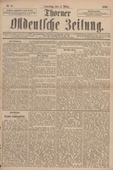 Thorner Ostdeutsche Zeitung. 1893, № 55 (5 März) + dod.