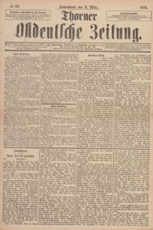 Thorner Ostdeutsche Zeitung. 1893, № 60 (11 März)