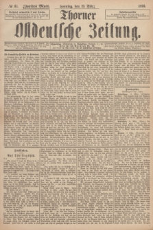 Thorner Ostdeutsche Zeitung. 1893, № 67 (19 März) - Zweites Blatt