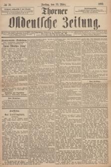 Thorner Ostdeutsche Zeitung. 1893, № 70 (23 März) + dod.