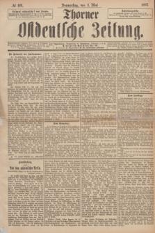Thorner Ostdeutsche Zeitung. 1893, № 104 (4 Mai)