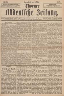 Thorner Ostdeutsche Zeitung. 1893, № 106 (6 Mai)