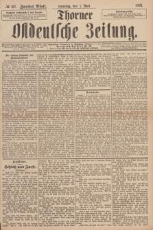 Thorner Ostdeutsche Zeitung. 1893, № 107 (7 Mai) - Zweites Blatt