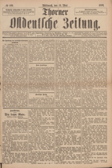 Thorner Ostdeutsche Zeitung. 1893, № 109 (10 Mai) + dod.
