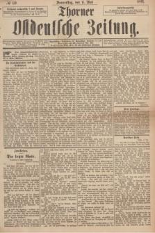 Thorner Ostdeutsche Zeitung. 1893, № 110 (11 Mai)