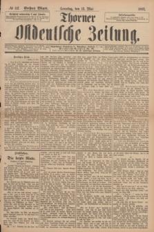 Thorner Ostdeutsche Zeitung. 1893, № 112 (14 Mai) - Erstes Blatt