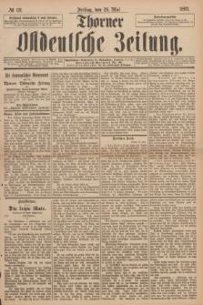 Thorner Ostdeutsche Zeitung. 1893, № 121 (26 Mai)