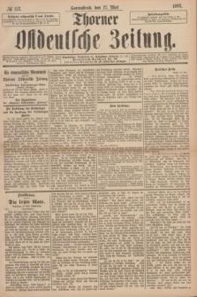 Thorner Ostdeutsche Zeitung. 1893, № 122 (27 Mai)