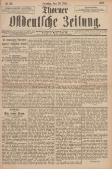 Thorner Ostdeutsche Zeitung. 1893, № 123 (28 Mai) + dod.