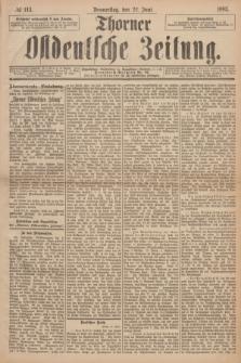Thorner Ostdeutsche Zeitung. 1893, № 144 (22 Juni)