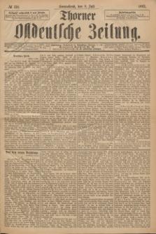 Thorner Ostdeutsche Zeitung. 1893, № 158 (8 Juli)