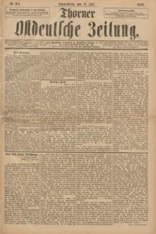 Thorner Ostdeutsche Zeitung. 1893, № 164 (15 Juli)