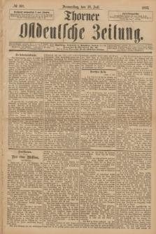 Thorner Ostdeutsche Zeitung. 1893, № 168 (20 Juli)