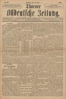 Thorner Ostdeutsche Zeitung. 1893, № 169 (21 Juli)