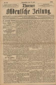 Thorner Ostdeutsche Zeitung. 1893, № 170 (22 Juli)