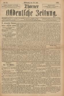 Thorner Ostdeutsche Zeitung. 1893, № 173 (26 Juli)