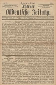 Thorner Ostdeutsche Zeitung. 1893, № 180 (3 August)