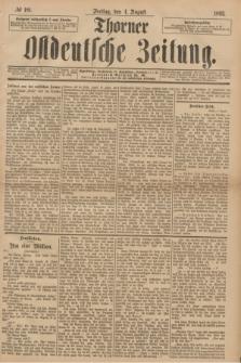 Thorner Ostdeutsche Zeitung. 1893, № 181 (4 August)