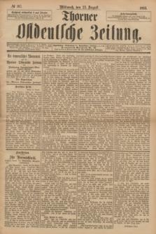 Thorner Ostdeutsche Zeitung. 1893, № 197 (23 August)