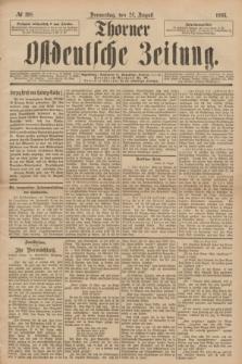 Thorner Ostdeutsche Zeitung. 1893, № 198 (24 August)