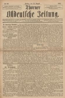 Thorner Ostdeutsche Zeitung. 1893, № 199 (25 August)