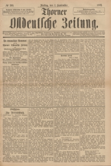 Thorner Ostdeutsche Zeitung. 1893, № 205 (1 September)